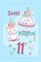 Sweet Magical & 11