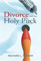 Divorce and the Holy Puck