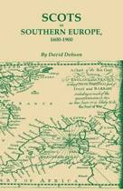 Scots in Southern Europe, 1600-1900