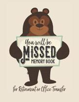 You Will be Missed Memory Book for Retirement or Office Transfer
