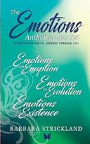 The Emotions Anthology Box Set (A Continuing Poetic Journey Through Life)
