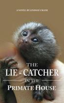 The Lie-Catcher in the Primate House