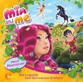 Mia and Me - Das Original-Hörspiel zum Buch 04. Die Legende vom schwarzen Einhorn