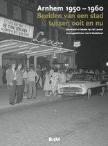 Arnhem 1950-1960