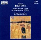 Tomas Breton: Piano Trio in E major; String Quartet in D major