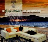 The George Michael Cool Down Experience