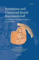 Byzantine and Umayyad Jerash Reconsidered