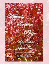 Heavenly Southern Recipes - Main Dishes