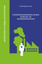 Kenniscentrum Milieu en Openbare Gezondheid Gerechtshof 's-Hertogenbosch 13 - Overheidsaansprakelijkheid in milieu- en gezondheidszaken