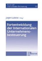 Fortentwicklung der Internationalen Unternehmensbesteuerung