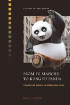 From Fu Manchu to Kung Fu Panda