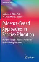 Evidence-Based Approaches in Positive Education