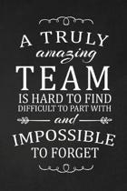 A Truly Amazing Team Is Hard To Find: Team Appreciation Gifts