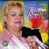 40 Jaar Tina Rosita, Zoals Ik Ben