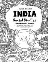 Travel Dreams India - Social Studies Fun-Schooling Journal