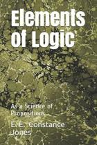 Elements of Logic: As a Science of Propositions