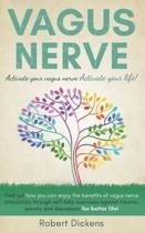 Vagus Nerve: Find out how you can enjoy the benefits of vagus nerve stimulation through self-help exercises against trauma, anxiety