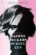 Boek cover Dubbel zes van Daphne Deckers (Paperback)