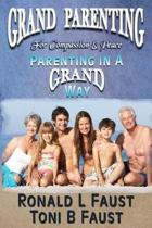 Grand Parenting for Compassion & Peace
