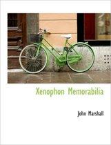 Xenophon Memorabilia