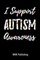 I Support Autism Awareness