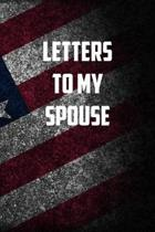 Letters to my Spouse: 6x9 Journal christmas gift for under 10 dollars military spouse journal