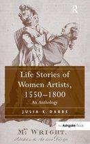 Life Stories of Women Artists, 1550-1800