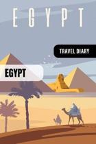 Egypt Travel Diary: Guided Journal Log Book To Write Fill In - 52 Famous Traveling Quotes, Daily Agenda Time Table Planner - Travelers Vac