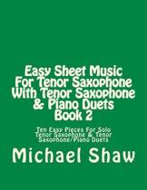 Easy Sheet Music for Tenor Saxophone with Tenor Saxophone & Piano Duets Book 2
