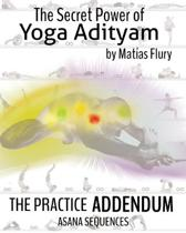 The Secret Power of Yoga Adityam Adendum