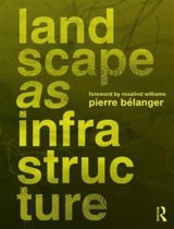 Landscape as Infrastructure