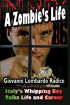 A Zombie's Life Italy's Whipping Boy Talks Life and Career