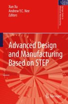 Advanced Design and Manufacturing Based on STEP