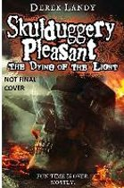 Skulduggery Pleasant (9): the Dying of the Light