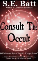 Consult the Occult (with Curse of Impatience)