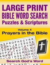 Large Print - Bible Word Search Puzzles with Scriptures, Volume 4