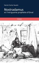 Nostradamus et l'intrigante prophétie d'Orval