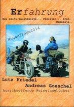Erfahrung Neu Delhi-Neustrelitz.., Pakistan.., Iran..,Himalaja
