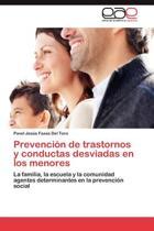 Prevencion de Trastornos y Conductas Desviadas En Los Menores