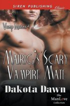 Mairig's Scary Vampire Mate [Vamp Mates 4] (Siren Publishing Classic Manlove)