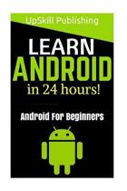 Android Programming and Android App Development for Beginners