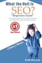What the Hell Is Seo Beginners Guide