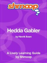 Shmoop Literature Guide: Hedda Gabler
