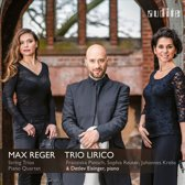 Reger: String Trios & Piano Quartet