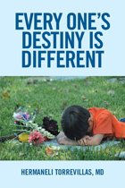 Every One'S Destiny Is Different