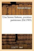 Une Bonne Fortune, Aventure Parisienne