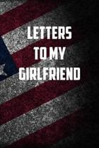 Letters to my girlfriend: 6x9 Journal christmas gift for under 10 dollars military spouse journal