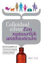 Colloïdaal zilver Een natuurlijk antibioticum