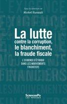 La lutte contre la corruption, le blanchiment, la fraude fiscale