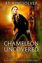 Chameleon Uncovered